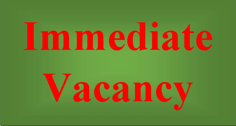Immediate Vacancy